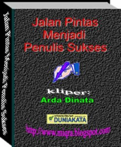 http://www.ardadinata.com/2015/01/jalan-pintas-menjadi-penulis-sukses.html